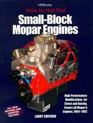 How to Hot Rod Small-Block Mopar Engines : High Performance Modifications - Hot Rod Small Block