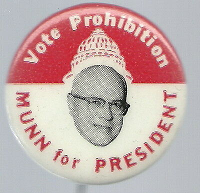 MUNN FOR PRESIDENT, 1968 PROHIBITION PARTY, CAPITOL BLDG. PIN