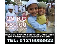 SEND A PARCEL THIS RAMADAN TO PAKISTAN INDIA OR BANGLADESH ONLY £80 FOR 20 KG DOOR TO DOOR BY AIR