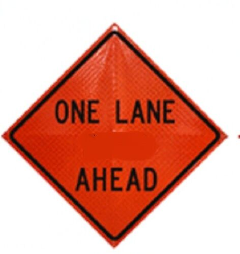 """""""One Lane Ahead"""" Fold and Roll Road Construction Sign 48"""" Orange Reflect Vinyl"""