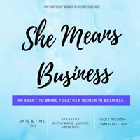 """VENDORS WANTED: """"She Means Business"""" event!"""
