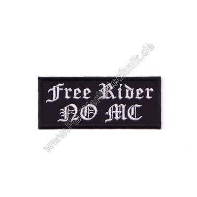 Free Rider NO MC Biker Aufnäher Patch Rocker Motorrad spruch Patch gestickt