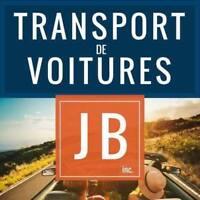 Transport de voitures J.B. Inc. vers la Floride 699,99$