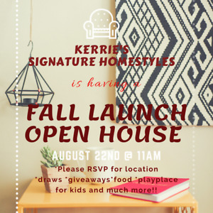 Signature Homestyles Fall Launch/Open House