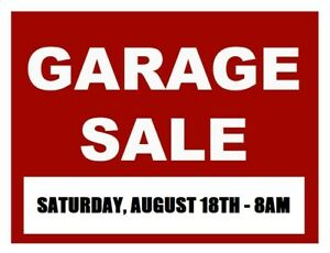 HUGE GARAGE SALE - THIS SATURDAY - 8AM!!!