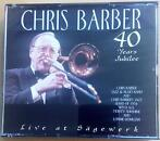cd - Chris Barber - 40 Years Jubilee