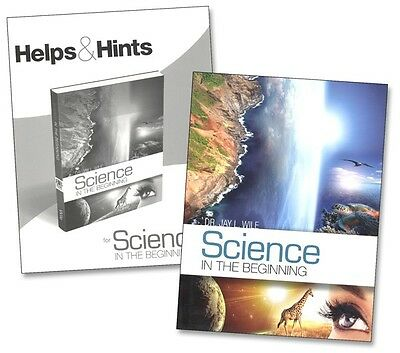 Science in the Beginning SET - Textbook and Helps & Hints, Jay Wile  New