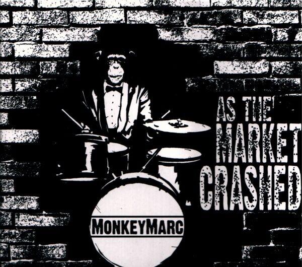 MonkeyMarc - As the Market Crashed (2009)  CD  NEW  SPEEDYPOST