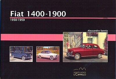 Fiat 1400 1400A 1400B 1900 1900A 1900B 1950-1959 - great history book