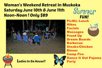 Women's Retreat In Muskoka $89 Sat June 10 & Sun June 11