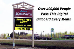 Digital Billboard  on Hwy 2A at Ponoka with over 400,000 viewers