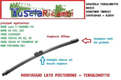 Tergicristallo BOSCH AEROTWIN posteriore A283H per BMW X3 Fiesta VII 3397016466