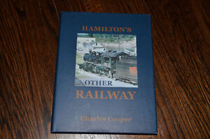 Hamilton's Other Railway by Charles Cooper Canadian National CPR