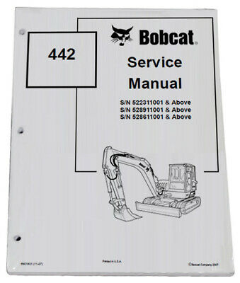 Bobcat 442 Compact Excavator Service Manual Shop Repair Book Part 6901801