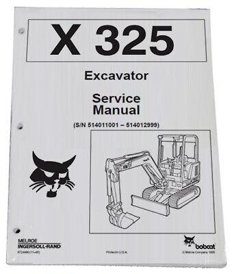 Bobcat 325 Compact Excavator Service Manual Shop Repair Book 2 Pn 6724480
