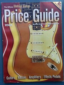 The Official Vintage Guitar Magazine Price Guide 2001