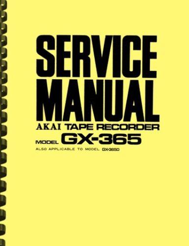 Akai GX-365 GX-365D Reel to Reel Tape Recorder SERVICE MANUAL