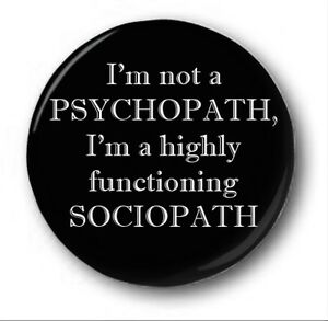 IM-NOT-A-PSYCHOPATH-1-inch-25mm-Button-Badge-Sherlock-Sociopath