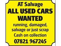 Scrapping a car? £1000+ Salvage damaged repairable running or not scrapping my car van 07821967245