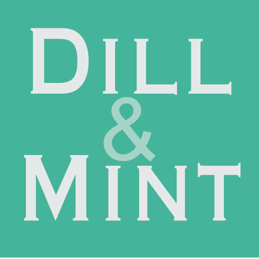 Dill and Mint