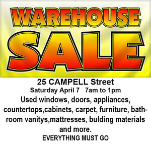 WAREHOUSE SALE Saturday May 7 7am to 1pm