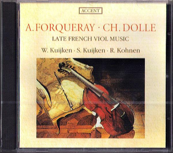 FORQUERAY & DOLLE Viola da Gamba Suite KUIJKEN CD NEU Wieland & Sigiswald Kohnen