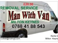 MAN &VAN Removal Service £20 Milton Keynes 07884188543. Last minute call out