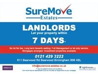 LET YOUR PROPERTY WITHIN 7 DAYS CALL 0121 429 3222