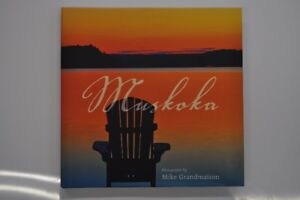 """Muskoka"" a book of Photographs by Mike Grandmaison"