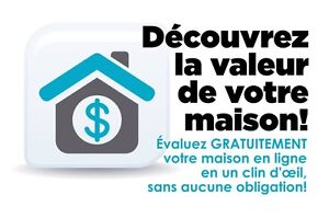 Evaluation maison gratuite // Free home evaluation