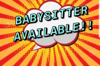 Babysitter Available!!