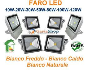 FARO-FARETTO-A-LED-10W-20W-30W-50W-70W-80W-100W-WATT-IP65-DA-ESTERNO