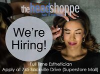 Looking for a full time esthetician