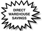 DIRECT WAREHOUSE SAVINGS
