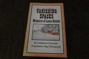 Vanishing Spaces Memoires of a Prairie Metis (Louis Goulet)