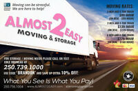 A2E deal! 2 movers + our 5 ton truck, $99.00 a hour.