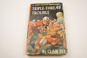 """#18 Chip Hilton """"Triple-Threat Trouble"""" Clair Bee picture cover"""