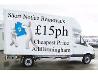 Cheapest Man and Van Hire £15ph ShortNotice Removals Services