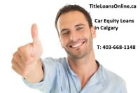 CAR TITLE LOANS; Borrow $25K On Your Vehicle & Keep Driving It