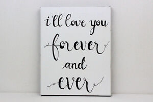 I'll Love You Forever And Ever Original Quote Painting