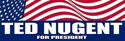 Best Ted Nugent For President Bumper Sticker Auto Decal Car Truck Window Wall