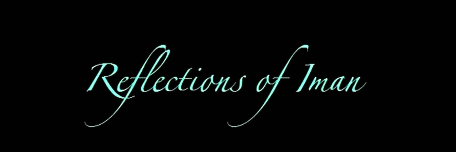 Reflections of Iman