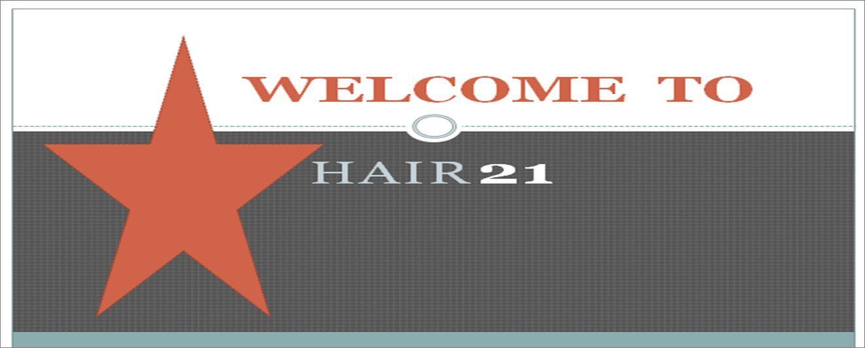 HAIR 21