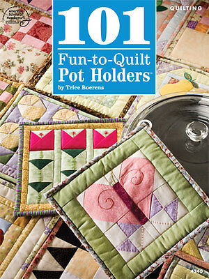 101 Fun to Quilt Pot Holders Trice Boerens Annies Quilting Pattern Book NEW 2013