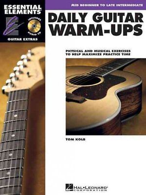 Daily Warm Ups (Daily Guitar Warm-ups : Physical and Musical Exercises to Help Maximize)