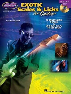 Exotic Scales & Licks for Electric Guitar : 16 Tantalizing Scales & 80 Great ... ()