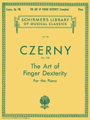 Art of Finger Dexterity, Op. 740, Complete : Piano Technique, Paperback by Cz...