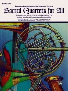 Sacred Quartets for All (From the Renaissance to the Romantic Periods): Horn in