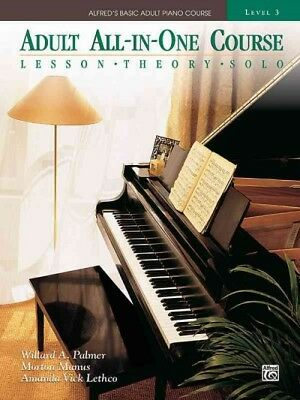 All In One Piano Course - Alfred's Basic Adult All-in-One Piano Course : Level 3, Paperback by Palmer, ...