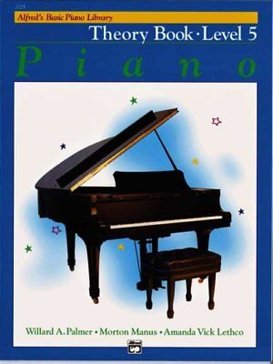 - Alfred's Basic Piano Library Piano Course, Theory Book Level 5, Paperback by ...